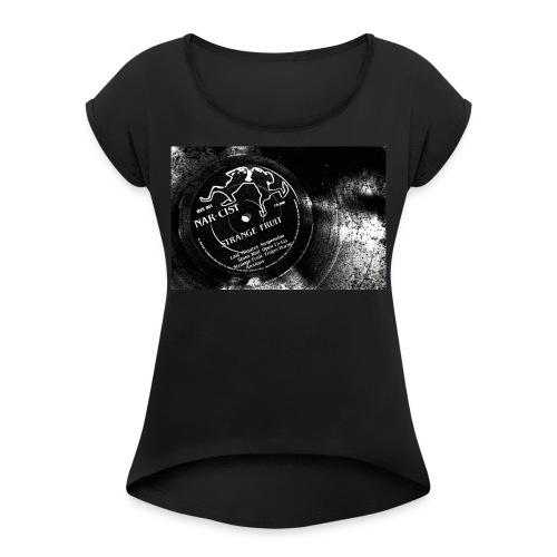 Strange Fruit album vinyl - Vrouwen T-shirt met opgerolde mouwen