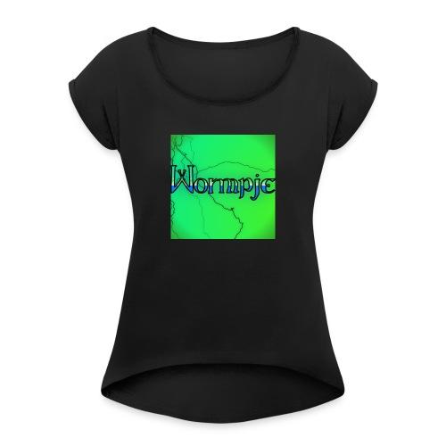 wormpje - Vrouwen T-shirt met opgerolde mouwen