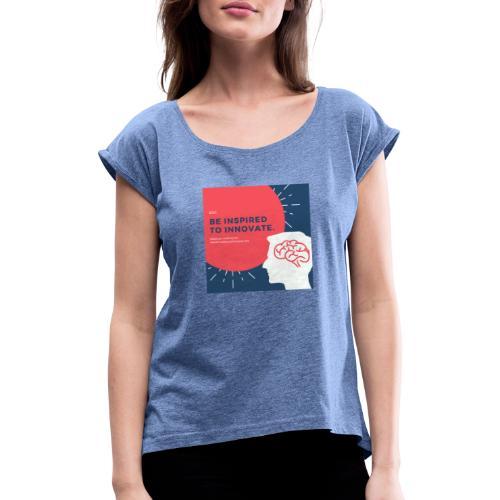 Inteligencia - Camiseta con manga enrollada mujer