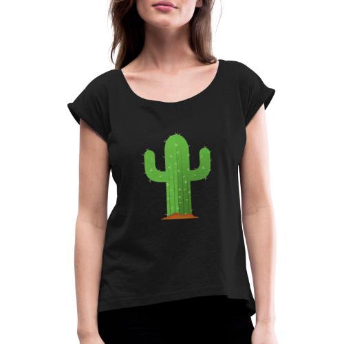 Cactus - Frauen T-Shirt mit gerollten Ärmeln