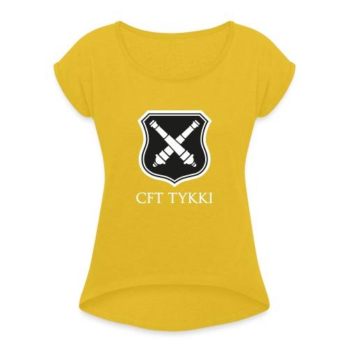 CFT Tykki valk teksti - Naisten T-paita, jossa rullatut hihat