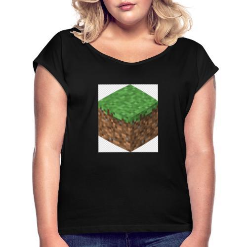 mincreft block - Vrouwen T-shirt met opgerolde mouwen