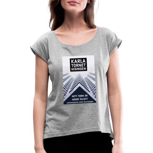 Karlatornet - T-shirt med upprullade ärmar dam