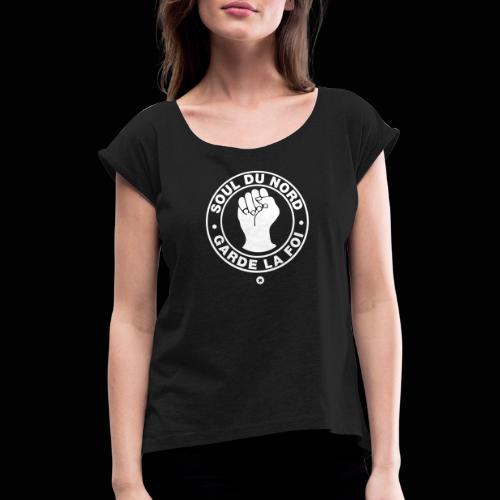 La soul du Nord ! - T-shirt à manches retroussées Femme