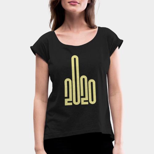 Covid Corona 2020 - T-shirt à manches retroussées Femme