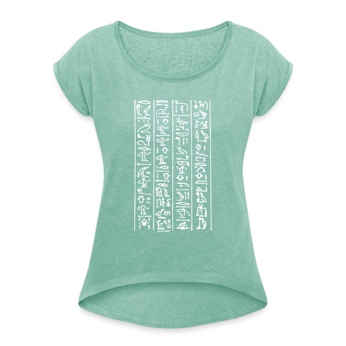 Hieroglyphen - Frauen T-Shirt mit gerollten Ärmeln