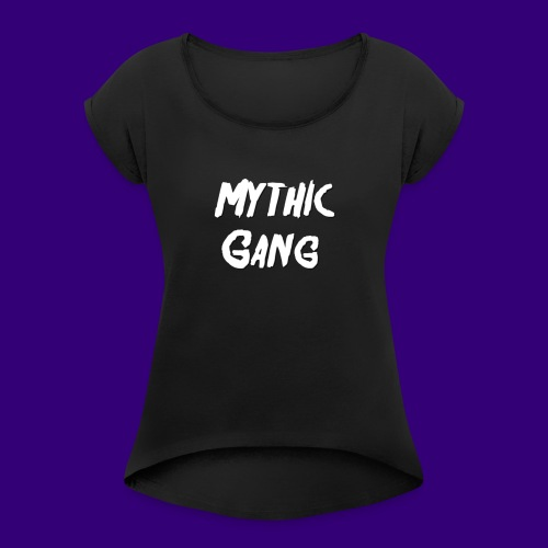Mythic Gang - Women's T-Shirt with rolled up sleeves