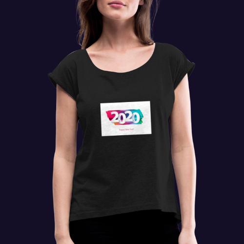 Happy new year 2020 - Frauen T-Shirt mit gerollten Ärmeln