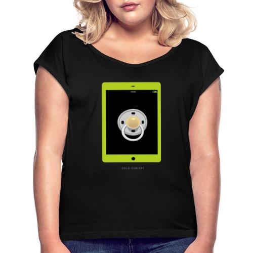 Tablet Dummy (Cold Comfort 1) - Women's T-Shirt with rolled up sleeves