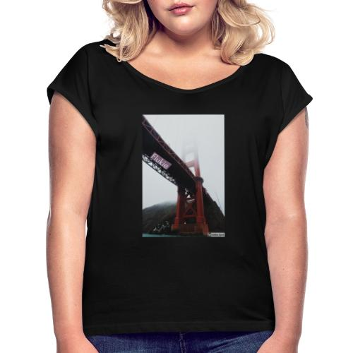 Golden Gate - Women's T-Shirt with rolled up sleeves