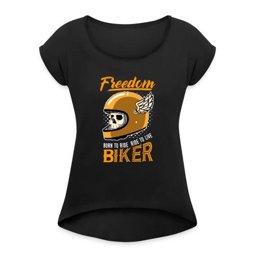 freedom willys workshop - T-shirt à manches retroussées Femme