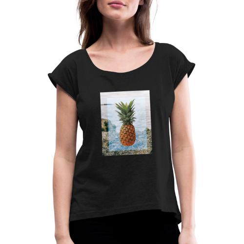 Alone wit pineapple - Frauen T-Shirt mit gerollten Ärmeln