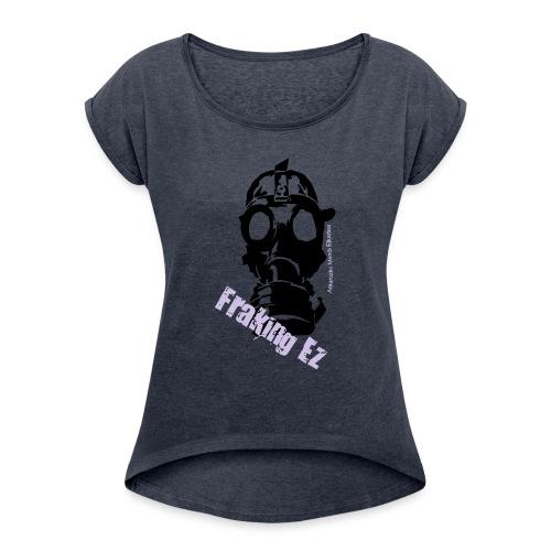 Anti - fraking - Camiseta con manga enrollada mujer