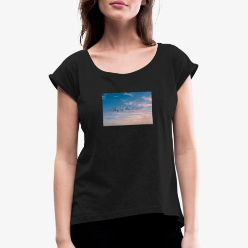 Sky is the limit - Frauen T-Shirt mit gerollten Ärmeln