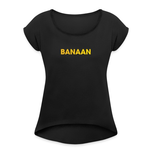 BANAAN 01 - Vrouwen T-shirt met opgerolde mouwen