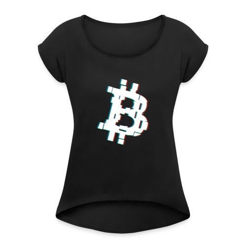 Glitched Bitcoin - Women's T-Shirt with rolled up sleeves