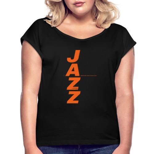 Thunder Jazz - Camiseta con manga enrollada mujer