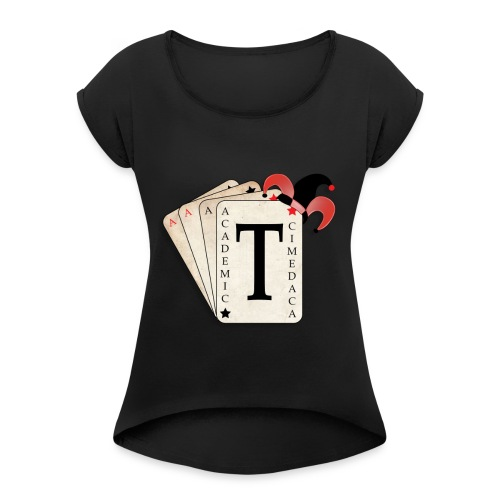 Academic Trickster - Women's T-Shirt with rolled up sleeves