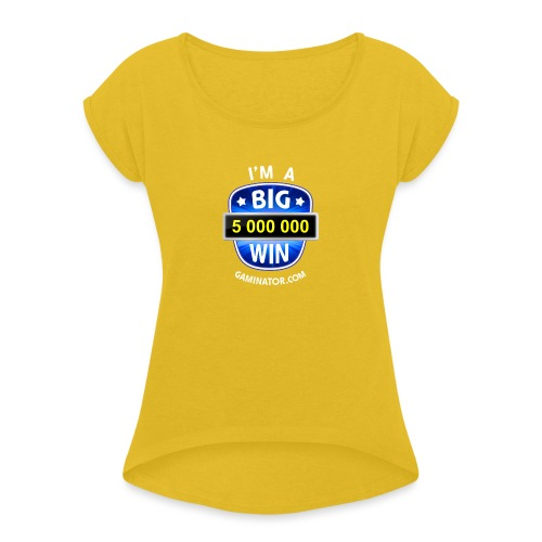 Big Win - Women's T-Shirt with rolled up sleeves