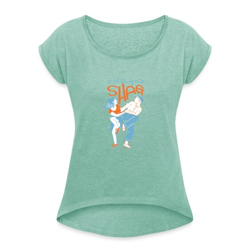 Collegiate Shag - Women's T-Shirt with rolled up sleeves