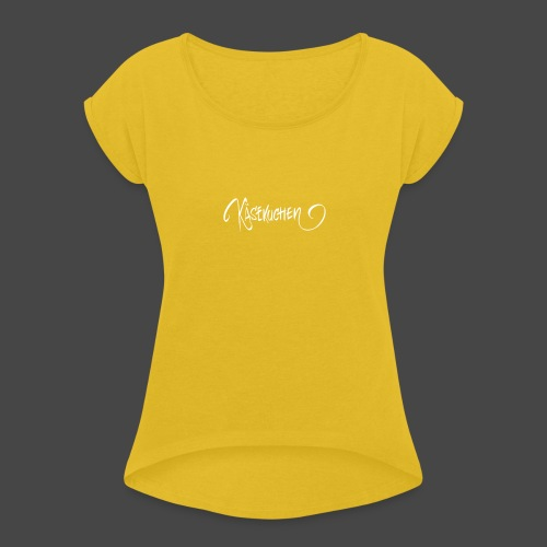 Name only - Women's T-Shirt with rolled up sleeves