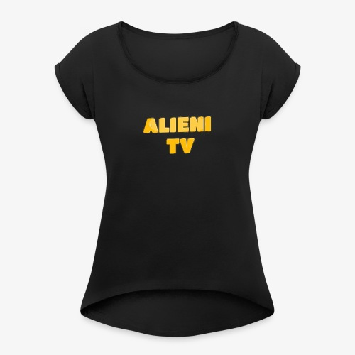 AlieniTv T-Shirt - Women's T-Shirt with rolled up sleeves