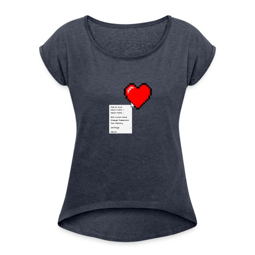 Options of the heart - Dame T-shirt med rulleærmer