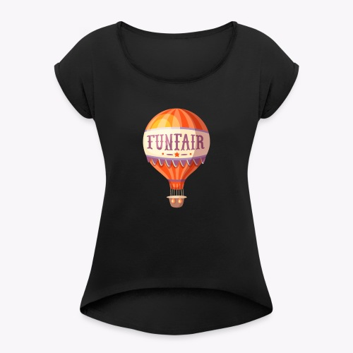 Vintage Balloon - Women's T-Shirt with rolled up sleeves