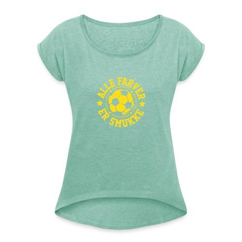 Alle farver er smukke - Dame T-shirt med rulleærmer