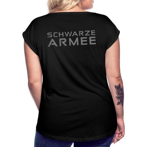 Grey Negant logo + SCHWARZE ARMEE! - Dame T-shirt med rulleærmer