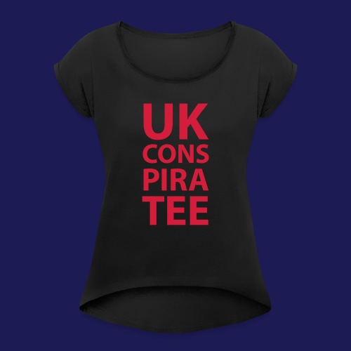 uk conspiratee 1c - Women's T-Shirt with rolled up sleeves