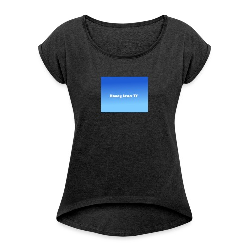 Honey Bears TV Merch - Women's T-Shirt with rolled up sleeves