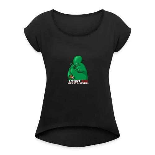 I want you - T-shirt à manches retroussées Femme