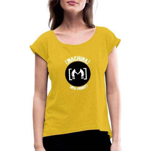 NeoPrimat - Frauen T-Shirt mit gerollten Ärmeln