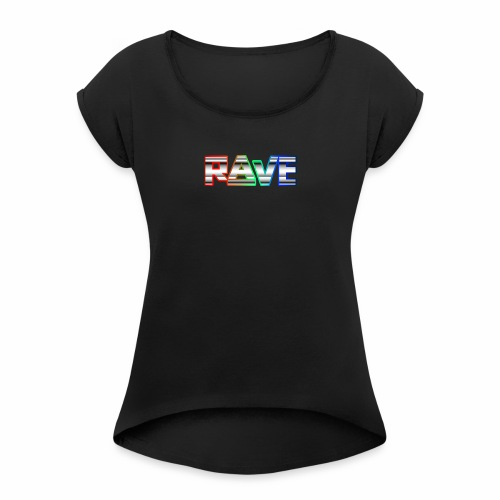 Rave Neon Rainbow Psy Text Techno Family - Frauen T-Shirt mit gerollten Ärmeln
