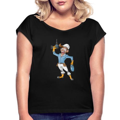Handwerker Craftsman - Frauen T-Shirt mit gerollten Ärmeln
