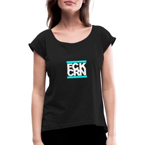 #Fuck Corona - Frauen T-Shirt mit gerollten Ärmeln