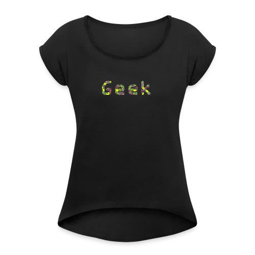 Geek 3.0 - T-shirt à manches retroussées Femme