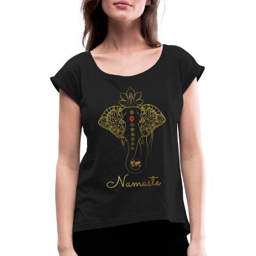 Namaste Meditation Yoga Sport Fashion - Frauen T-Shirt mit gerollten Ärmeln