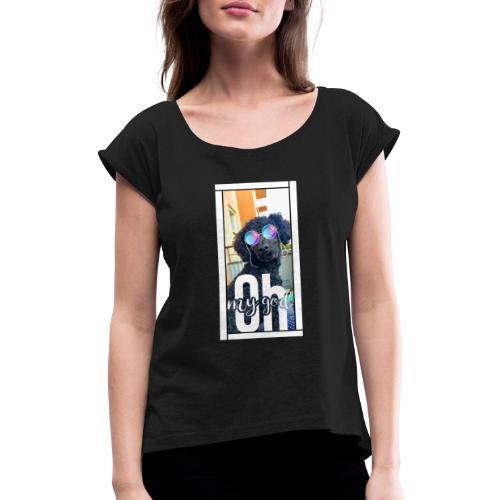 Oh my god, Chloe! - T-shirt med upprullade ärmar dam