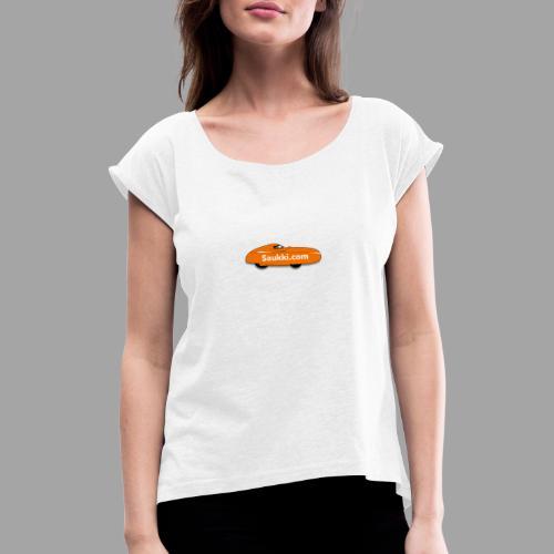 Saukki.com - Naisten T-paita, jossa rullatut hihat