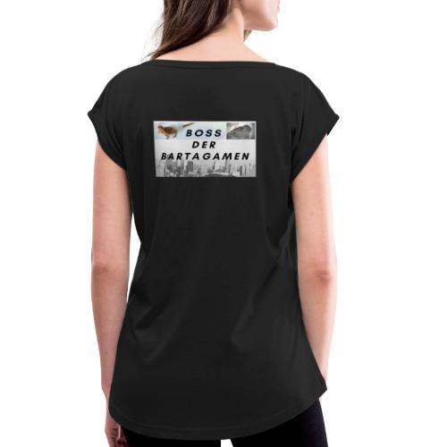 Boss der Bartagamen Hoodie Kollektion - beidseitig - Frauen T-Shirt mit gerollten Ärmeln