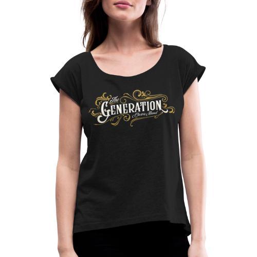 The Generation - Camiseta con manga enrollada mujer
