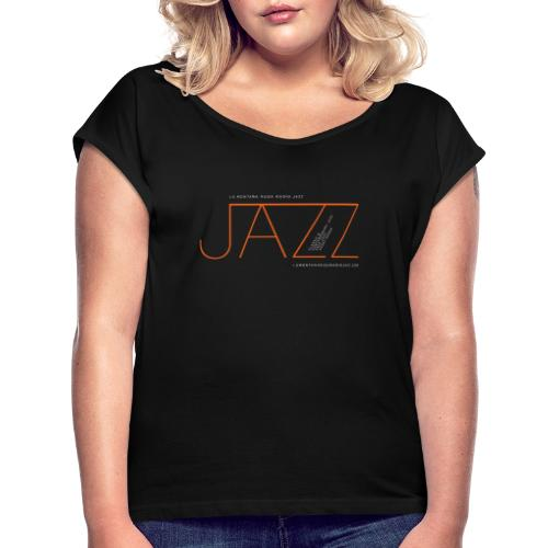 Jazz en La Montaña Rusa Radio Jazz - Camiseta con manga enrollada mujer