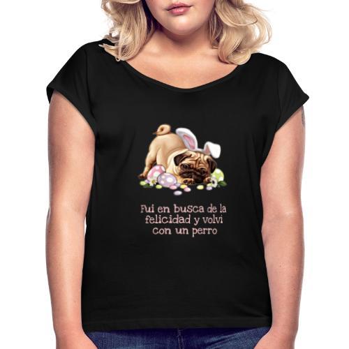 coleccion de la felicidad - Camiseta con manga enrollada mujer