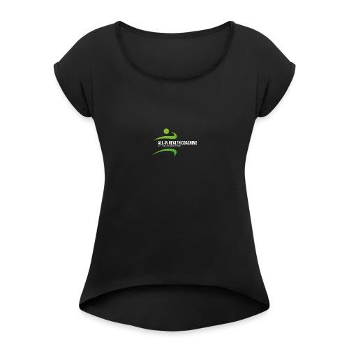 All-in Health Coaching logo - Vrouwen T-shirt met opgerolde mouwen