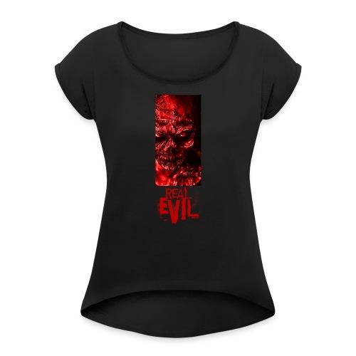 real evil - Frauen T-Shirt mit gerollten Ärmeln