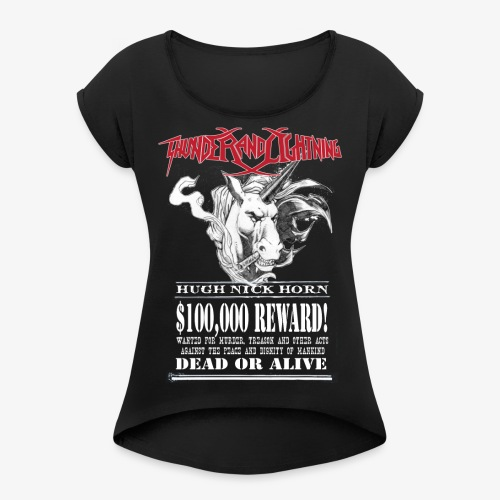 Wanted Unicorn - Frauen T-Shirt mit gerollten Ärmeln