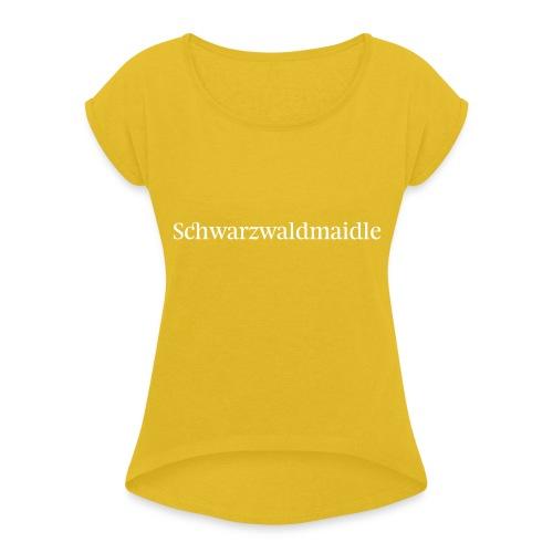 Schwarzwaldmaidle - T-Shirt - Frauen T-Shirt mit gerollten Ärmeln