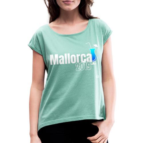 MALLORCA 2019 Cocktail Shirt - Malle Shirt - Vrouwen T-shirt met opgerolde mouwen